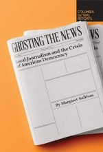 Book cover,  Ghosting the News