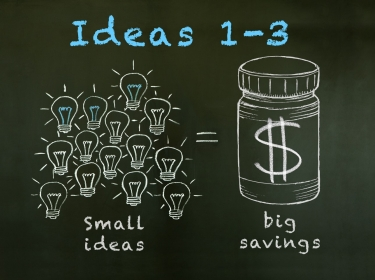 Small ideas lead to big health savings: Ideas 1-3