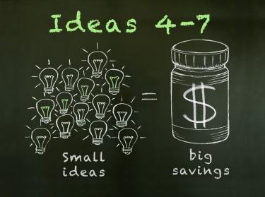 Small ideas lead to big health savings: Ideas 4-7