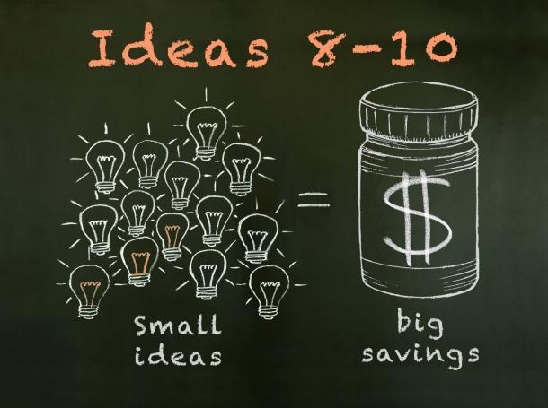 Small ideas lead to big health savings: Ideas 8-10