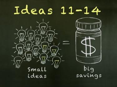 Small ideas lead to big health savings: Ideas 11-14