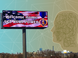 "Billboard that reads, ""Welcome Home SGT KURT POWER"" and illustration of mental health issues"