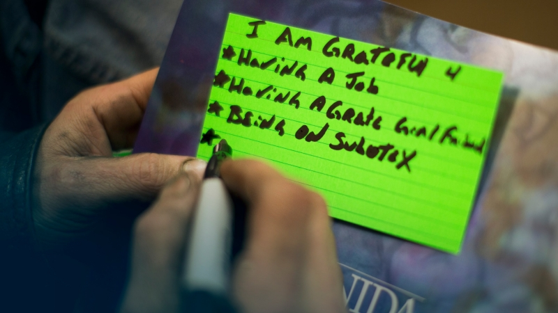 A patient recovering from drug addiction creates a list of things he's grateful for, including Subutex, a brand of buprenorphine.