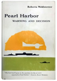 Book cover of Pearl Harbor: Warning and Decision by Roberta Wohlstetter, photo by RAND Archives