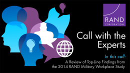 Call with the Experts: A Review of Top-Line Findings from the 2014 RAND Military Workplace Study