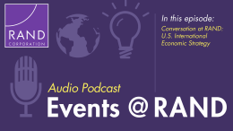 Conversation at RAND: U.S. International Economic Strategy