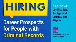 Career Prospects for People with Criminal Records: Certification, Background Checks, and Stigma