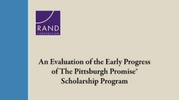 An Evaluation of the Early Progress of The Pittsburgh Promise Scholarship Program