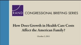 How Does Growth in Health Care Costs Affect the American Family?