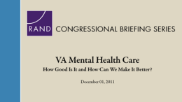 VA Mental Health Care: How Good Is It and How Can We Make It Better?