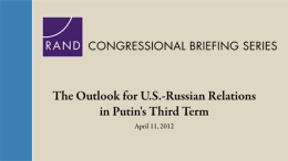 The Outlook for U.S.-Russian Relations in Putin's Third Term