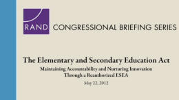 The Elementary and Secondary Education Act: Maintaining Accountability and Nurturing Innovation Through a Reauthorized ...