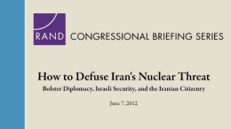 How to Defuse Iran's Nuclear Threat: Bolster Diplomacy, Israeli Security, and the Iranian Citizenry