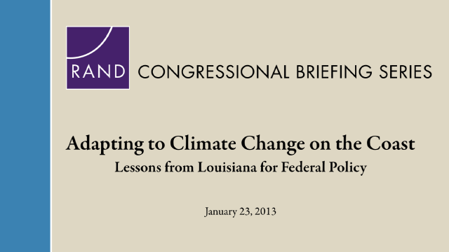 Adapting to Climate Change on the Coast: Lessons from Louisiana for Federal Policy
