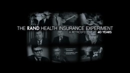 The RAND Health Insurance Experiment: A Retrospective at 40 Years