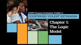 Creating a Logic Model: RAND Program Evaluation Toolkit for Countering Violent Extremism
