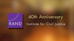 The RAND Institute for Civil Justice: 40 Years