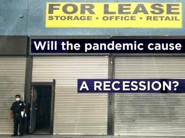 Will the Pandemic Cause a Recession?