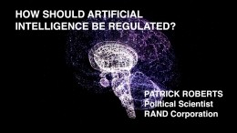 How Should Artificial Intelligence Be Regulated?