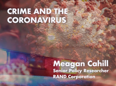Crime and the Coronavirus Pandemic