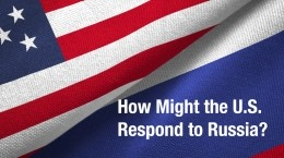 How Might the U.S. Respond to Russia?
