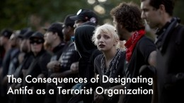 The Consequences of Designating Antifa as a Terrorist Organization
