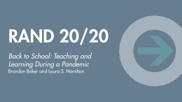 RAND 20/20: Teaching and Learning During a Pandemic