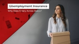 Unemployment Insurance: Why Does It Vary Across States?