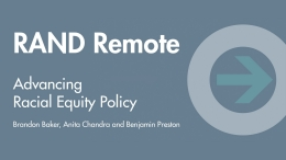 RAND Remote: Advancing Racial Equity Policy