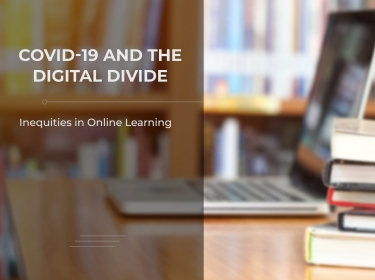 COVID-19 and the Digital Divide