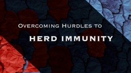 Overcoming Hurdles to Herd Immunity