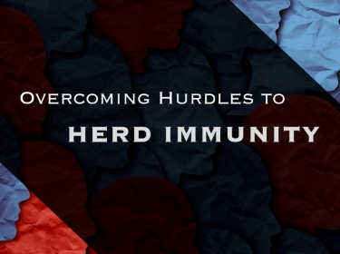 Overcoming Hurdles to Herd Immunity (Teaser)