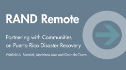 RAND Remote: Partnering with Communities on Puerto Rico Disaster Recovery