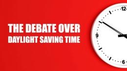 The Debate Over Daylight Saving Time