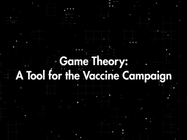 Game Theory: A Tool for the Vaccine Campaign