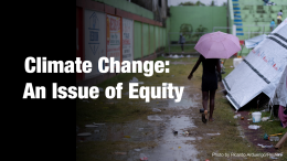 Climate Change: An Issue of Equity