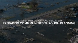 Disaster Mitigation and Recovery: Preparing Communities Through Planning