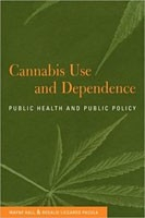 Cover: Cannabis Use and Dependence