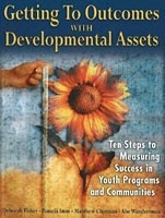 Cover: Getting to Outcomes with Developmental Assets