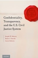 Cover: Confidentiality, Transparency, and the U.S. Civil Justice System