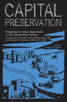 Cover: Capital Preservation: Preparing for Urban Operations in the Twenty-First Century