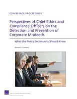 Cover: Perspectives of Chief Ethics and Compliance Officers on the Detection and Prevention of Corporate Misdeeds