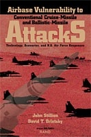 Cover: Airbase Vulnerability to Conventional Cruise-Missile and Ballistic-Missile Attacks