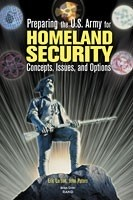 Cover: Preparing the U.S. Army for Homeland Security