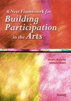 Cover: A New Framework for Building Participation in the Arts