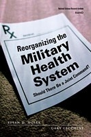 Cover: Reorganizing the Military Health System