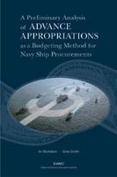 Cover: A Preliminary Analysis of Advance Appropriations as a Budgeting Method for Navy Ship Procurements