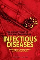 Cover: The Global Threat of New and Reemerging Infectious Diseases