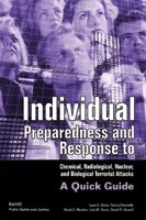Cover: Individual Preparedness and Response to Chemical, Radiological, Nuclear, and Biological Terrorist Attacks