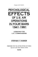 Psychological Effects of U.S. Air Operations in Four Wars, 1941-1991: Lessons for U.S. Commanders